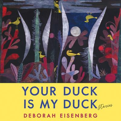 Your Duck Is My Duck: Stories Cover Image