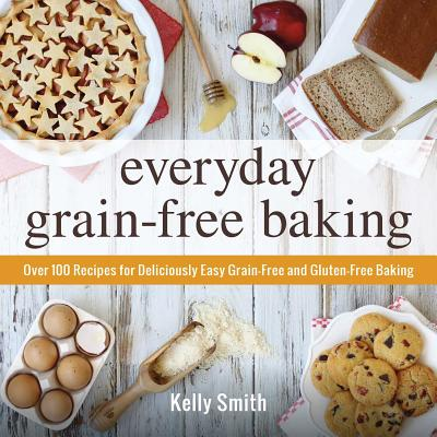 Everyday Grain-Free Baking Cover