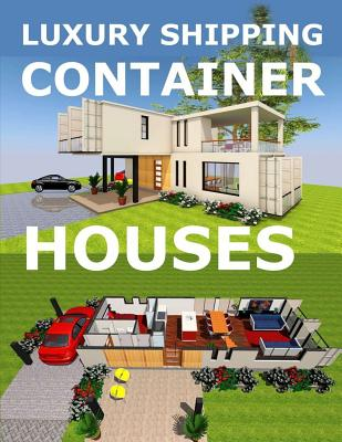 Luxury shipping container houses Cover Image