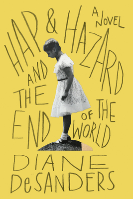 Hap and Hazard and the End of the World Cover Image