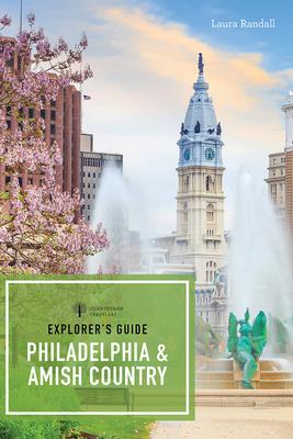 Explorer's Guide Philadelphia & Amish Country (Explorer's 50 Hikes) Cover Image