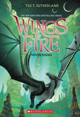 Moon Rising (Wings of Fire, Book 6) Cover Image