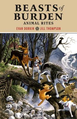 Beasts of Burden Volume 1: Animal Rites Cover Image