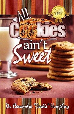Cover for All Cookies Ain't Sweet