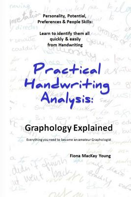 Practical Handwriting Analysis: Graphology Explained: Everything you need to become an amateur Graphologist Cover Image