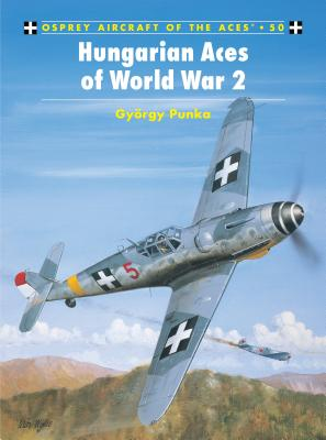 Hungarian Aces of World War 2 Cover