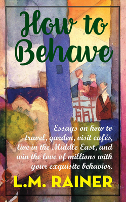 How to Behave Cover Image