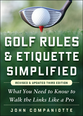 Golf Rules & Etiquette Simplified: What You Need to Know to Walk the Links Like a Pro Cover Image