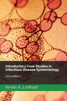 Introductory Case Studies in Infectious Disease Epidemiology: 2nd edition Cover Image