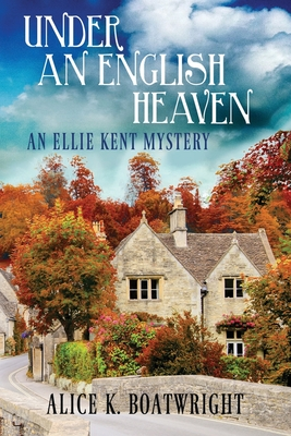 Under an English Heaven: An Ellie Kent Mystery Cover Image