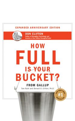 How Full Is Your Bucket? Anniversary Edition Cover Image