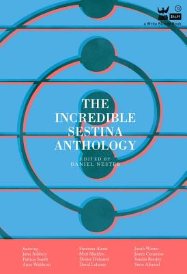 The Incredible Sestina Anthology Cover Image