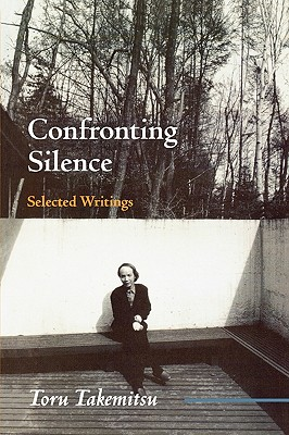 Confronting Silence: Selected Writings (Fallen Leaf Monographs on Contemporary Composers #1) Cover Image