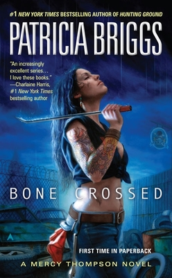 Bone Crossed (A Mercy Thompson Novel #4) Cover Image