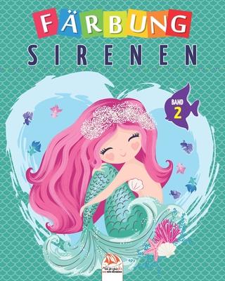 Färbung sirenen - Band 2: Malbuch für Kinder von - 25 Zeichnungen Cover Image