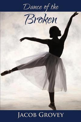 Dance of the Broken Cover Image