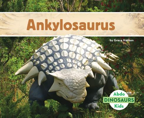 Ankylosaurus (Dinosaurs Set 2) Cover Image