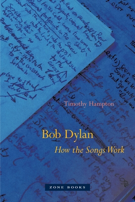 Bob Dylan: How the Songs Work Cover Image