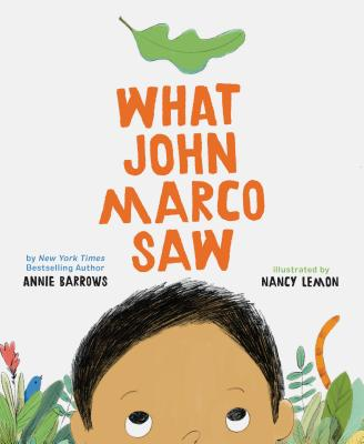What John Marco Saw: (Children?s Self-Esteem Books, Kid?s Picture Books, Cute Children?s Stories) Cover Image