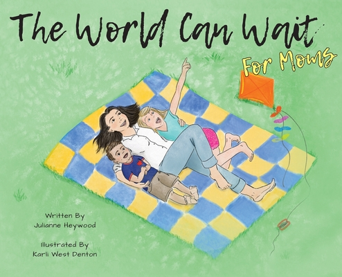 The World Can Wait - for Moms Cover Image