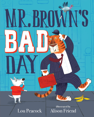 Mr. Brown's Bad Day Cover Image