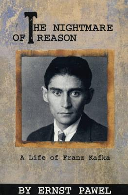 The Nightmare of Reason: A Life of Franz Kafka Cover Image