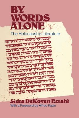 By Words Alone: The Holocaust in Literature Cover Image