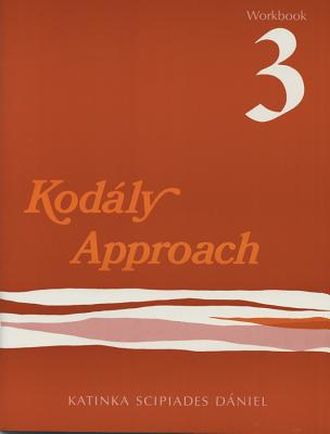 Kodly Approach: Workbook 3 Cover Image