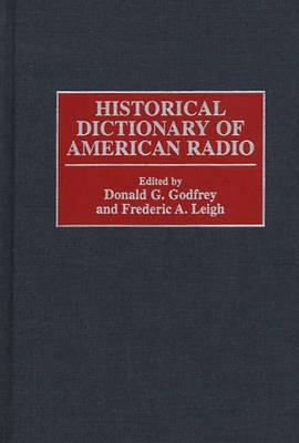 Historical Dictionary of American Radio Cover Image