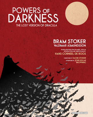 Powers of Darkness: The Lost Version of Dracula Cover Image