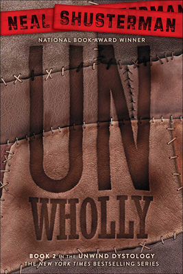Unwholly (Unwind Dystology #2) Cover Image