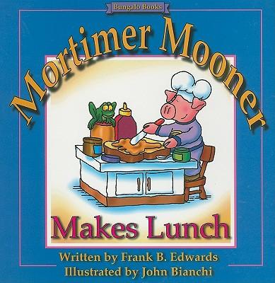 Mortimer Mooner Makes Lunch Cover Image
