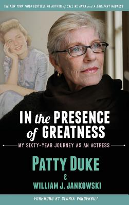 In the Presence of Greatness: My Sixty-Year Journey as an Actress (hardback) Cover Image