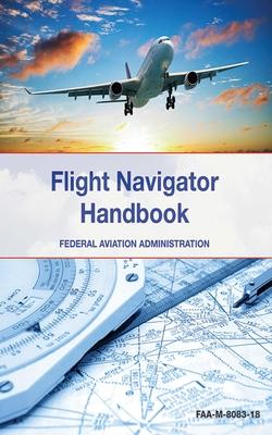 The Flight Navigator Handbook Cover Image