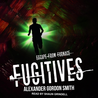 Fugitives (Escape from Furnace #4) Cover Image