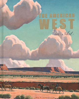 The American West in Art: Selections from the Denver Art Museum Cover Image