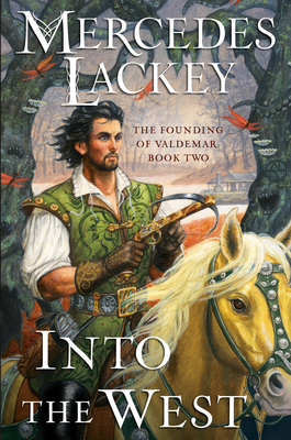 Into the West (The Founding of Valdemar #2) Cover Image