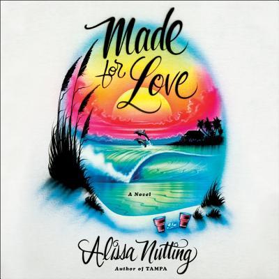 Made for Love Lib/E Cover Image