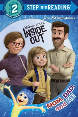 Cover for Mom, Dad, and Me (Disney/Pixar Inside Out) (Step into Reading)