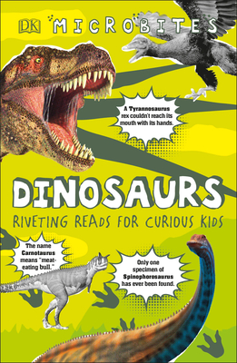 Microbites: Dinosaurs: Riveting Reads for Curious Kids Cover Image