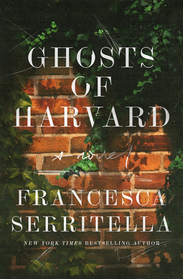 Ghosts of Harvard by F. Serritella