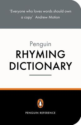 The Penguin Rhyming Dictionary (Dictionary, Penguin) Cover Image