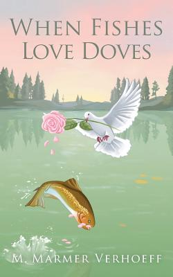 When Fishes Love Doves Cover