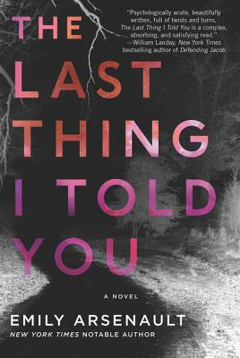 The Last Thing I Told You: A Novel Cover Image