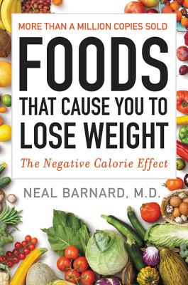 Foods That Cause You to Lose Weight: The Negative Calorie Effect Cover Image