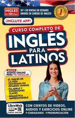 Inglés en 100 días. Inglés para latinos. Nueva Edición / English in 100 Days. The Latino's Complete English Course Cover Image