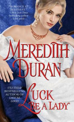 Cover for Luck Be a Lady (Rules for the Reckless #4)