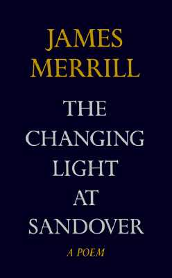The Changing Light at Sandover Cover