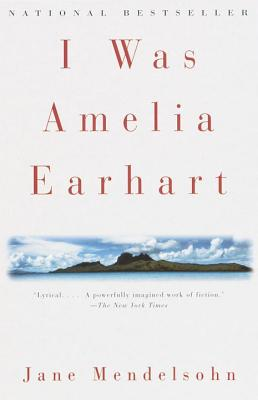 I Was Amelia Earhart (Vintage Contemporaries) Cover Image