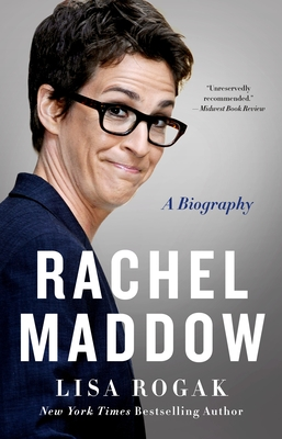 Rachel Maddow: A Biography Cover Image